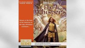 Dark Whispers: Unicorn Chronicles, Book 3 Audiobook by Bruce Coville